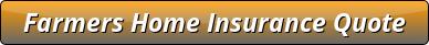 Farmers Home insurance
