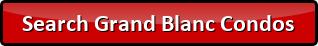 Search Grand Blanc Condos for sale