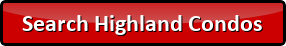 Search for Highland Condos for sale