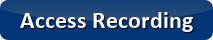 Access Recording Button