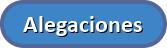 https://dabuttonfactory.com/button.png?t=Alegaciones&f=Calibri-Bold&ts=24&tc=fff&tshs=1&tshc=000&hp=20&vp=8&c=round&bgt=unicolored&bgc=3d85c6&ebgc=073763&bs=4&bc=569