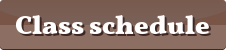 "preset button, reading ""Class schedule"" on a brown background"