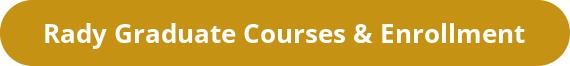 Rady Graduate Courses & Enrollment