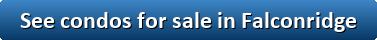 See condos for sale in Falconridge