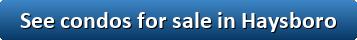 See condos for sale in Haysboro