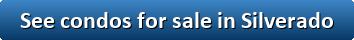 See condos for sale in Silverado